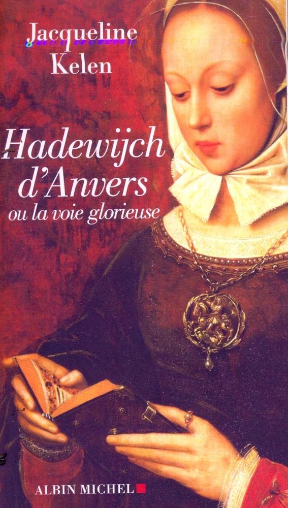 [Literatuur / Geschiedenis] Vrouw zoekt God. Hadewych: dichteres, begijn, mystica. (2/6)