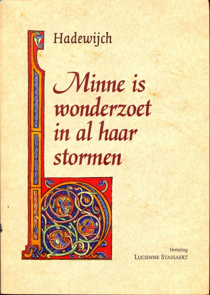 [Literatuur / Geschiedenis] Vrouw zoekt God. Hadewych: dichteres, begijn, mystica. (5/6)